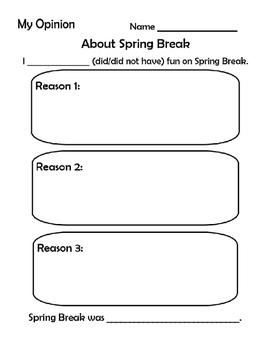 Opinion Writing- Spring Break