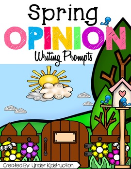 Opinion Writing; Spring Edition