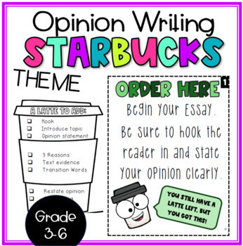 Opinion Writing- Starbucks Theme Bundle