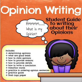 Opinion Writing Complete Guide