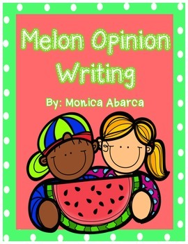 Opinion Writing - Summer Melons