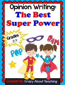 Opinion Writing: The Best Super Powers