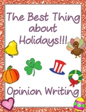 Opinion Writing: The Best Thing About Holidays Pack