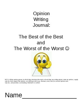 Opinion Writing-The Best of the Best and the Worst of the Worst!