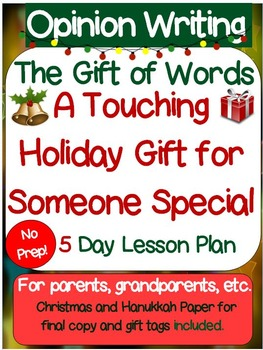 "Opinion Writing: ""The Gift of Words"" 5 Day No Prep Lesson Plans. Parent Gift."