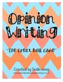 """Opinion Writing - """"The Great Ball Game"""""""