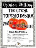 Opinion Writing: The Great Tomato Debate!