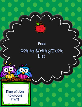 Opinion Writing Topic List