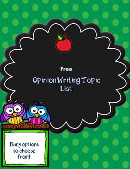 Opinion Writing Topic List
