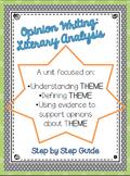 Opinion Writing:  Understanding Theme through Literary Analysis