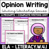 Opinion Writing Prompts   6-Week Unit