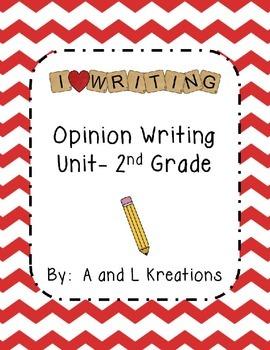 Opinion Writing Unit 2nd Grade