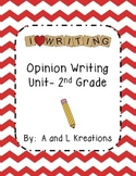 Opinion Writing Unit 2nd Grade