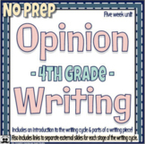 Opinion Writing Unit - 4th Grade -Digital Learning- All Stages of Writing Cycle
