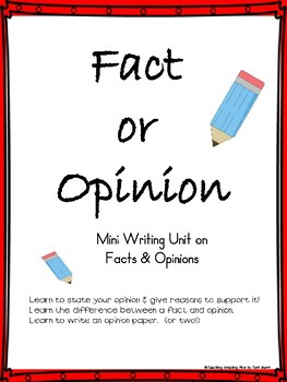 Opinion Writing Unit - Activities, Graphic Organizers, Fin