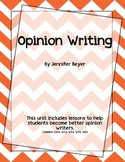 Opinion Writing Unit - Common Core Linked