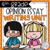 Opinion Writing Unit FOURTH GRADE