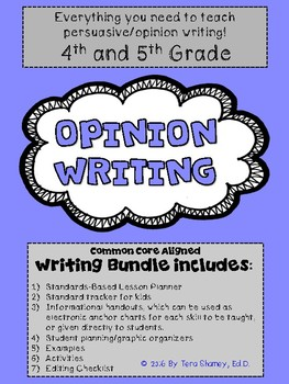 Opinion Writing Unit: Persuasive Writing for 4/5