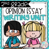 Opinion Writing Unit SECOND GRADE