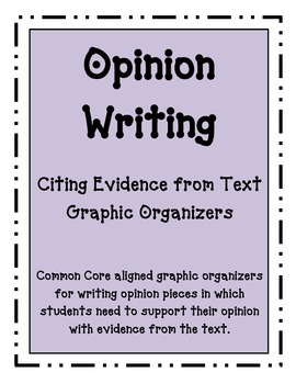 Opinion Writing Using Evidence from the text