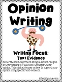 Opinion Writing: Using Text Evidence
