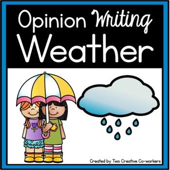 Opinion Writing: Weather