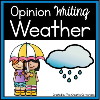 Opinion Writing: Weather