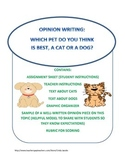 Opinion Writing: Which Pet is the Best, A Dog or A Cat?