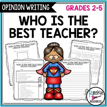 Opinion Writing:  Who is the Best Teacher?