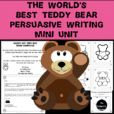 Opinion Writing - Why My Teddy Bear is the Best - Persuasive Writing