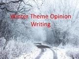 Opinion Writing:  Winter Set 2