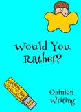 Opinion Writing - Would You Rather
