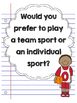 Opinion Writing: Would you rather play a team sport or individual sport?