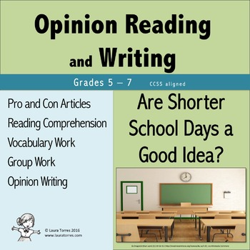 Opinion Writing and Opinion Reading - Are Shorter School Days a Good Idea?