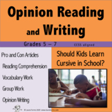 Opinion Writing and Opinion Reading - Should Cursive be Ta