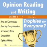 Opinion Writing and Opinion Reading - Trophies for Everyone?