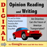 Opinion Writing and Reading DIGITAL - Driverless Cars? Dis