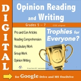 Opinion Writing and Reading DIGITAL - Trophies for Everyone?