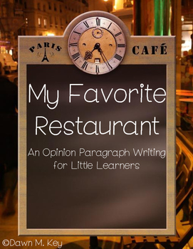 Opinion Writing for Little Learners~My Favorite Restaurant