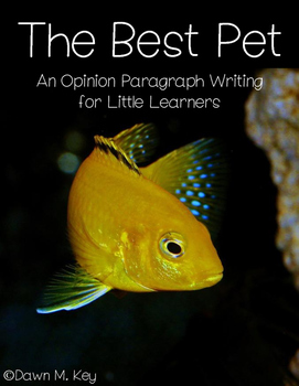Opinion Writing for Little Learners~The Best Pet