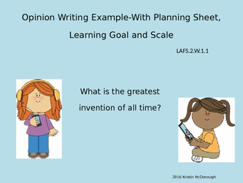 Opinion Writing, the Greatest Invention, with Planning Sheet, Example, and Scale
