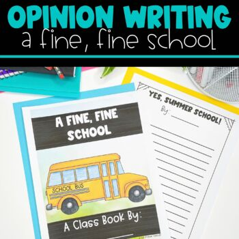 Opinion Writing with A Fine, Fine School