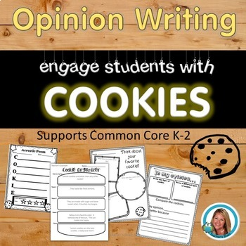 Opinion Writing Unit with COOKIES - Supports Common Core
