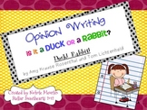 Opinion Writing with Duck! Rabbit! Mentor Text