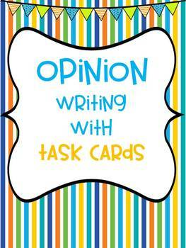 Opinion Writing with Task Cards