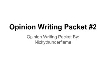 Opinion writing Packet #2