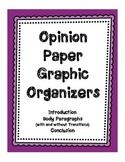 Opinion/Persuasive Essay Graphic Organizers