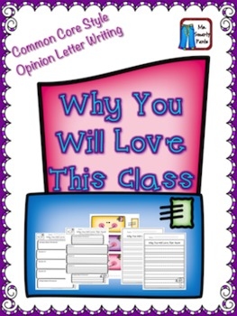 Opinion/Persuasive Writing Why You Will Love This Class Common Core