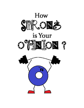 Opinions - How Strong Is Your Opinion?  Evaluating Strength of Opinions