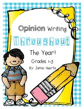 Opinion Writing Throughout The Year {Opinion Writing Unit}